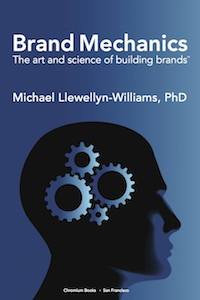 Brand Mechanics - the art and science of building brands